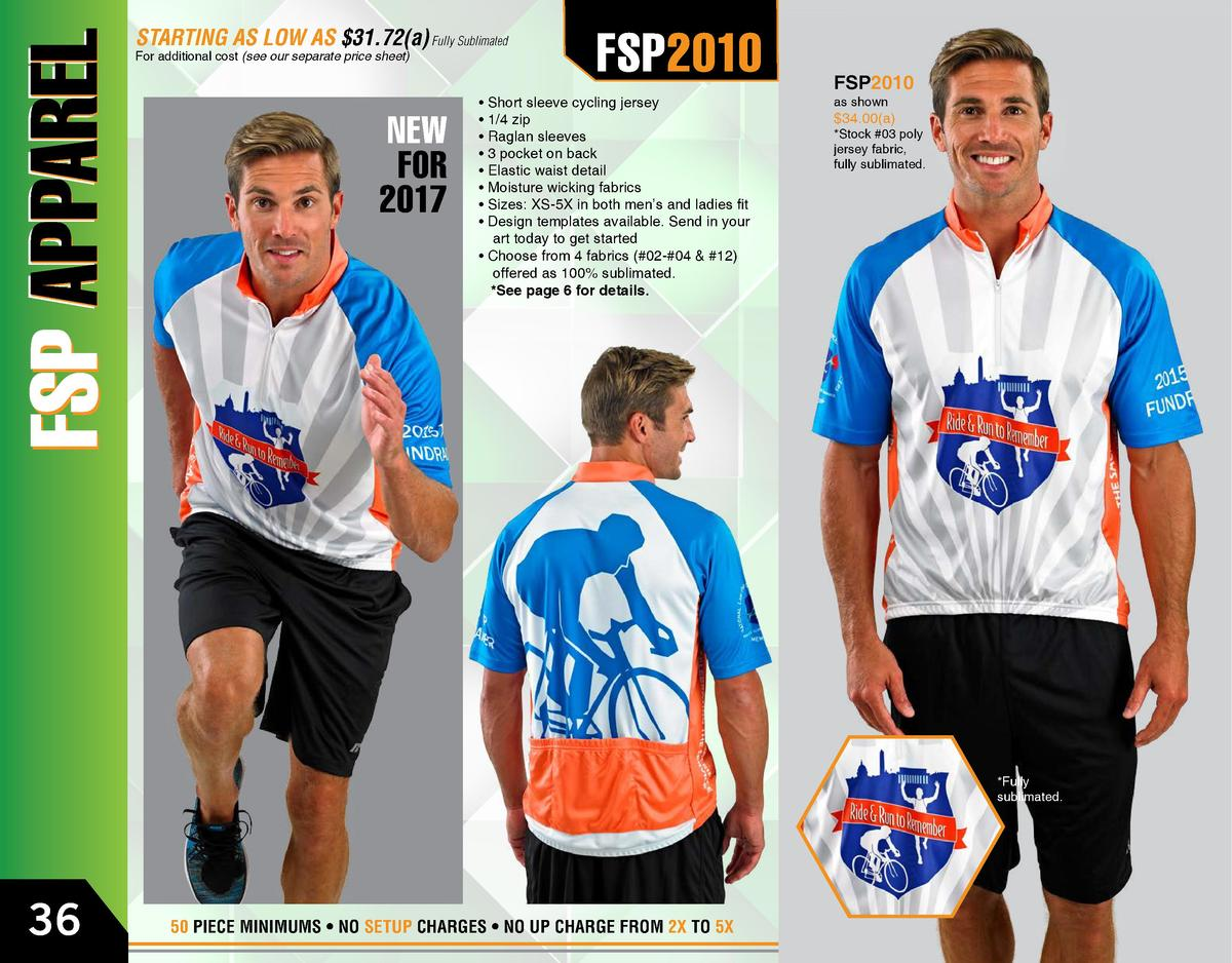 STARTING AS LOW AS  31.72 a  Fully Sublimated For additional cost  see our separate price sheet   NEW FOR 2017  FSP2010   ...