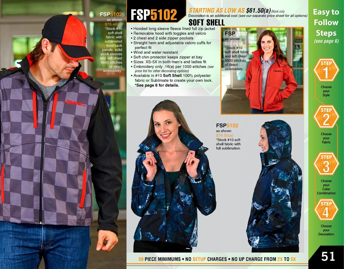 FSP5102  as shown   76.46 a    Stock  10 soft shell fabric with sublimated front back panels, solid stock sleeves and left...