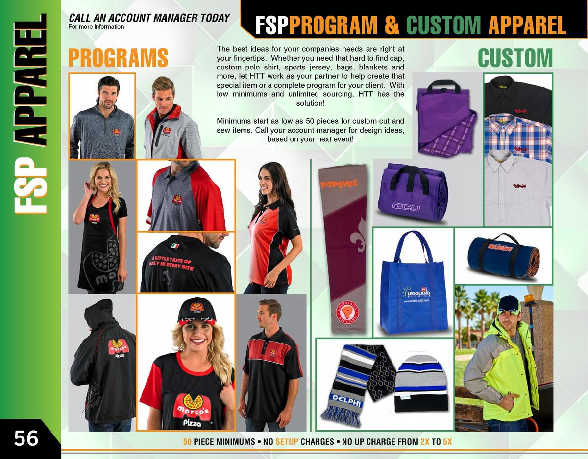 CALL AN ACCOUNT MANAGER TODAY For more information  PROGRAMS  FSPPROGRAM   CUSTOM APPAREL CUSTOM  The best ideas for your ...
