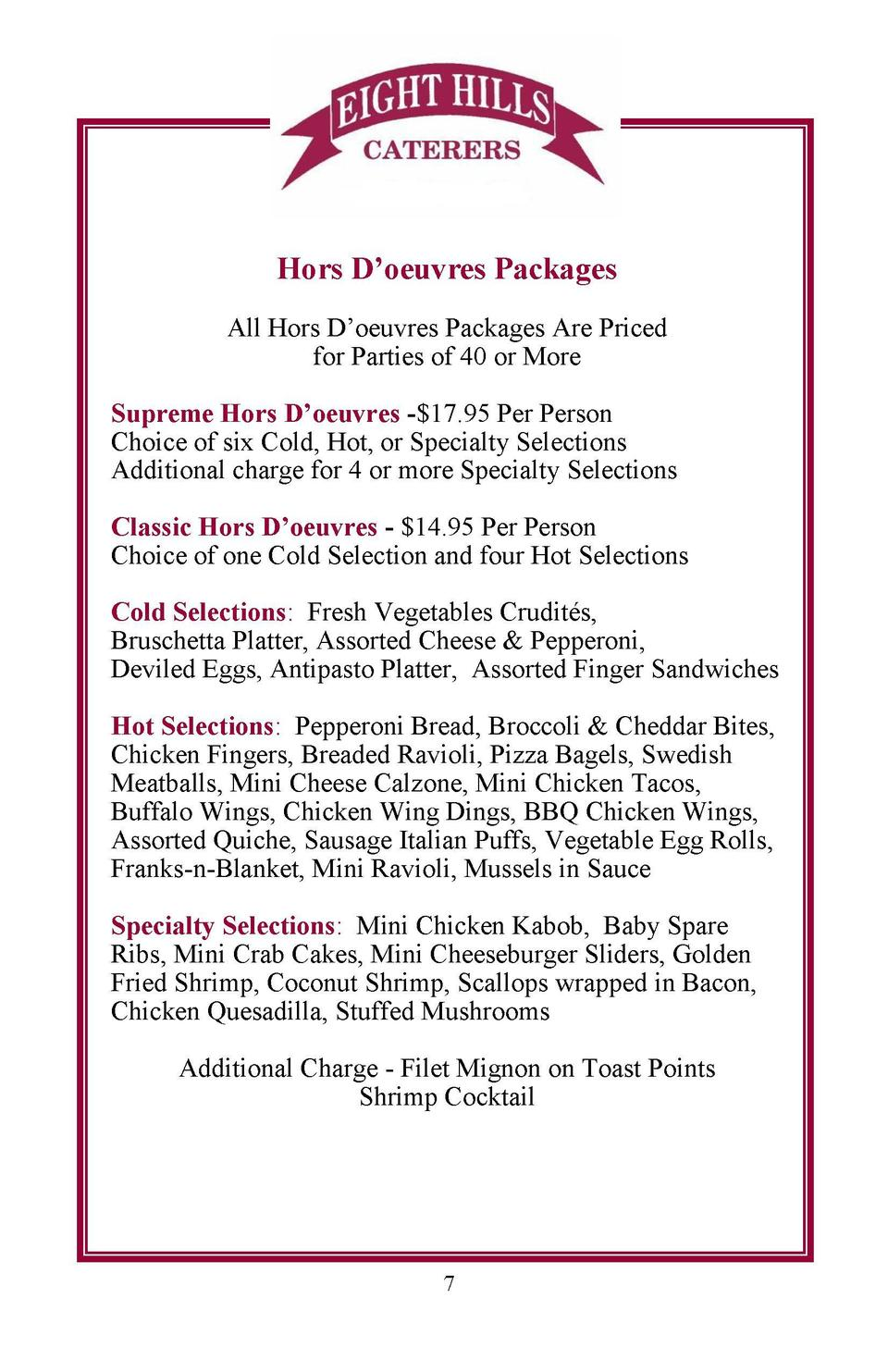 Hors D   oeuvres Packages All Hors D   oeuvres Packages Are Priced for Parties of 40 or More  Sandwich Platters cont   d M...