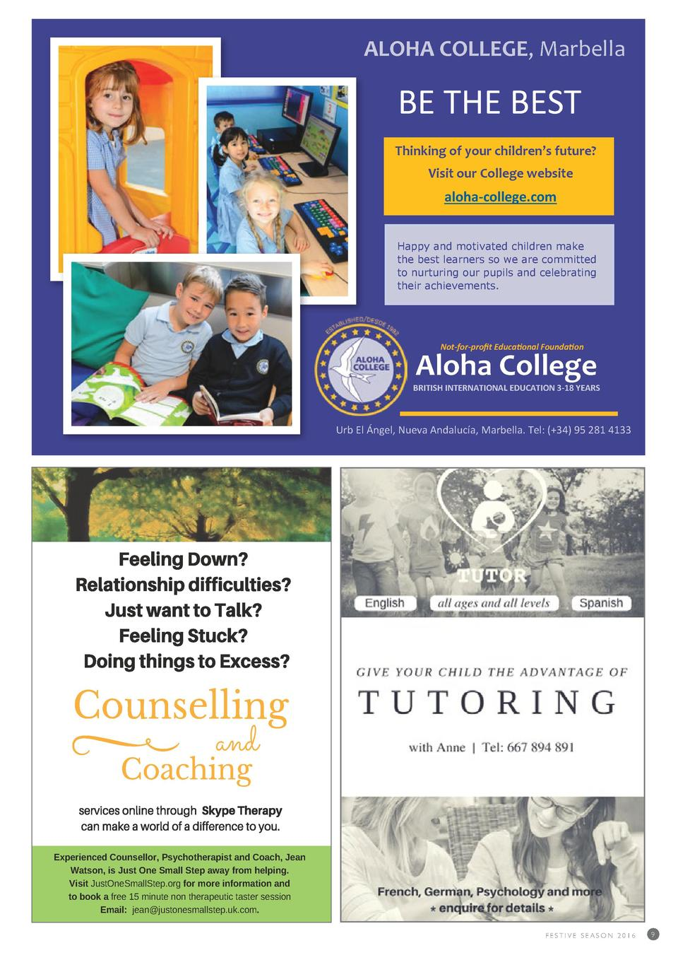 ALOHA COLLEGE, Marbella  BE THE BEST Thinking of your children   s future  Visit our College website  aloha-college.com Ha...