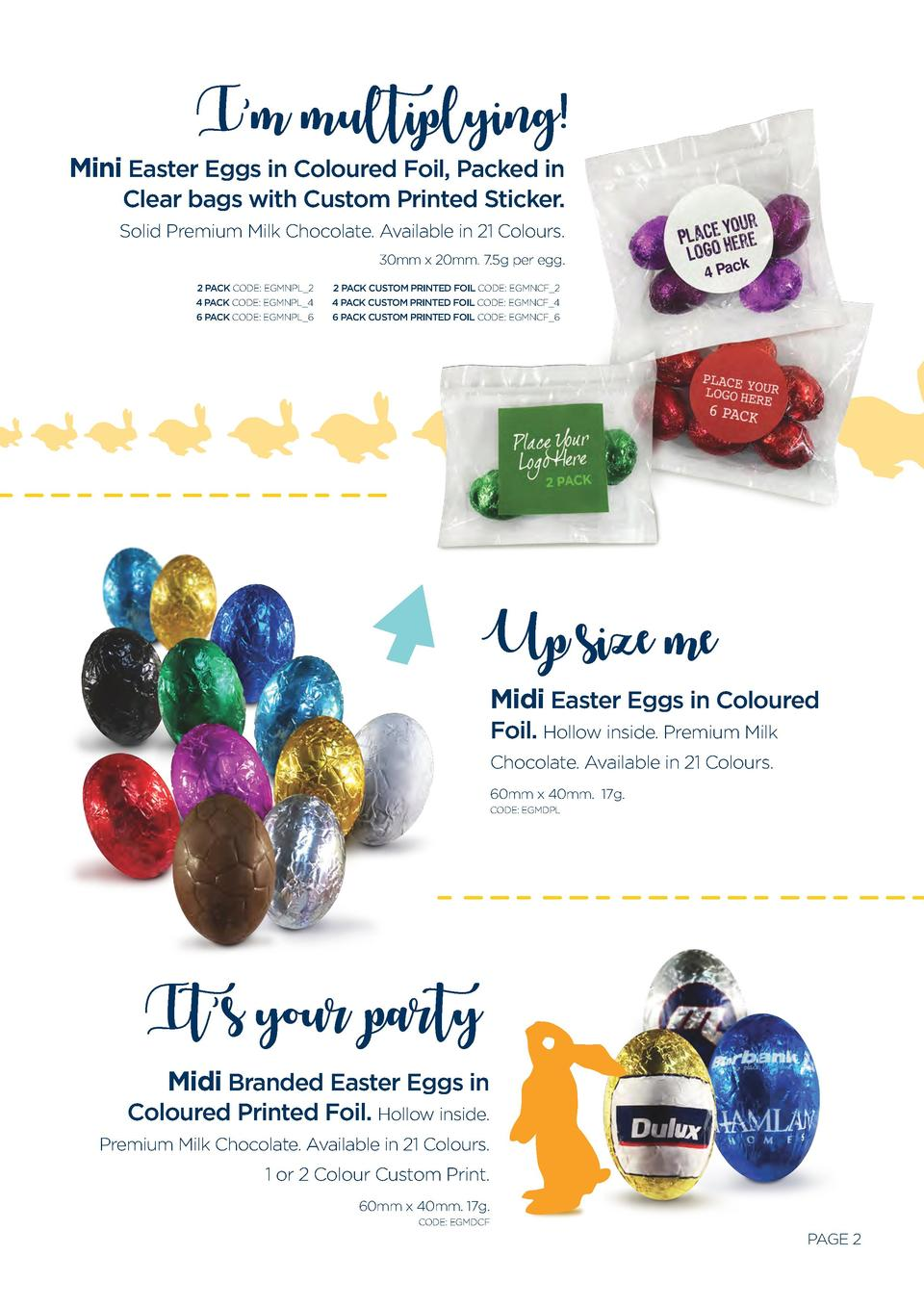 I   m multiplying   Mini Easter Eggs in Coloured Foil, Packed in Clear bags with Custom Printed Sticker. Solid Premium Mil...