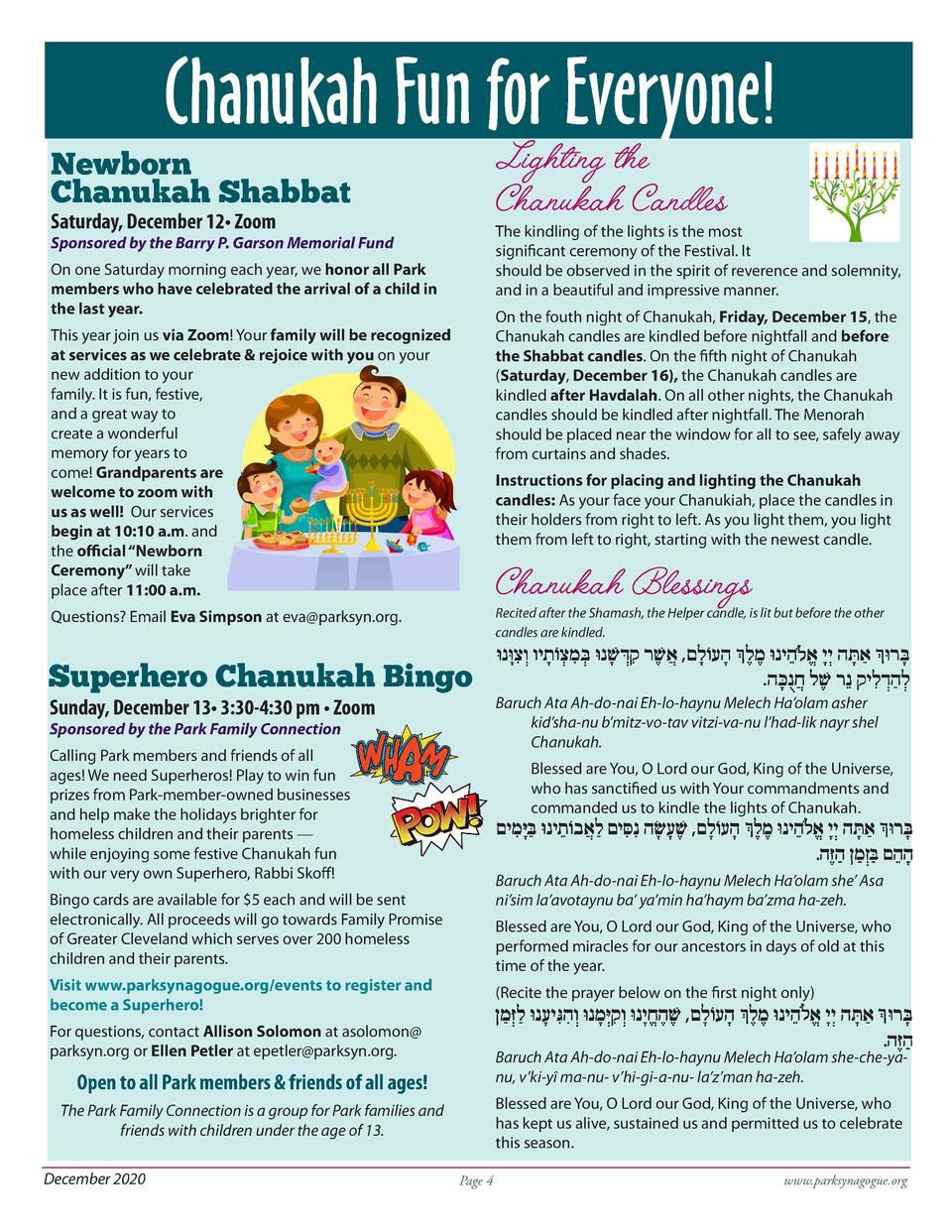 Chanukah Fun for Everyone  Lighting the Chanukah Candles  Newborn Chanukah Shabbat Saturday, December 12    Zoom  The kind...