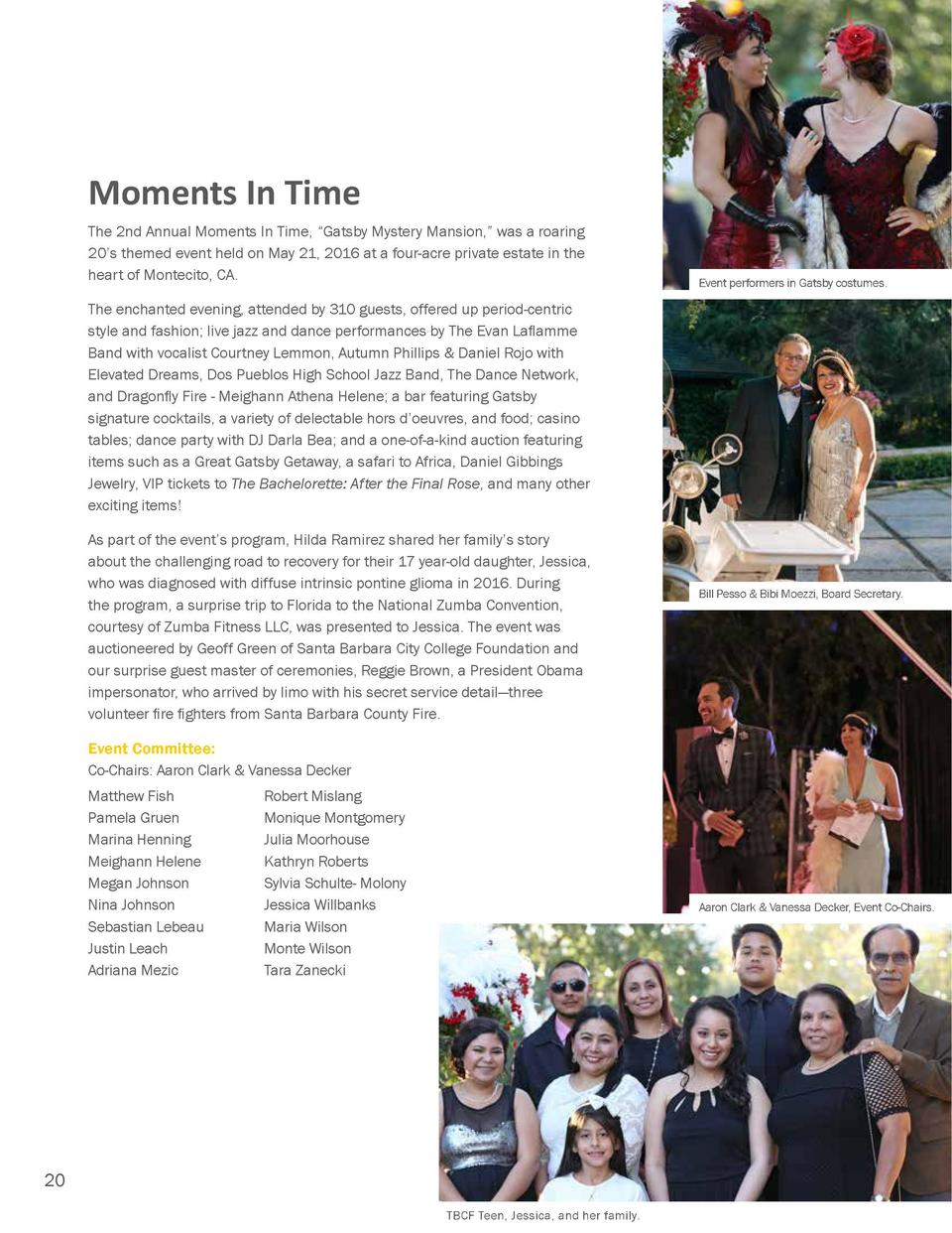 Moments In Time The 2nd Annual Moments In Time,    Gatsby Mystery Mansion,    was a roaring 20   s themed event held on Ma...
