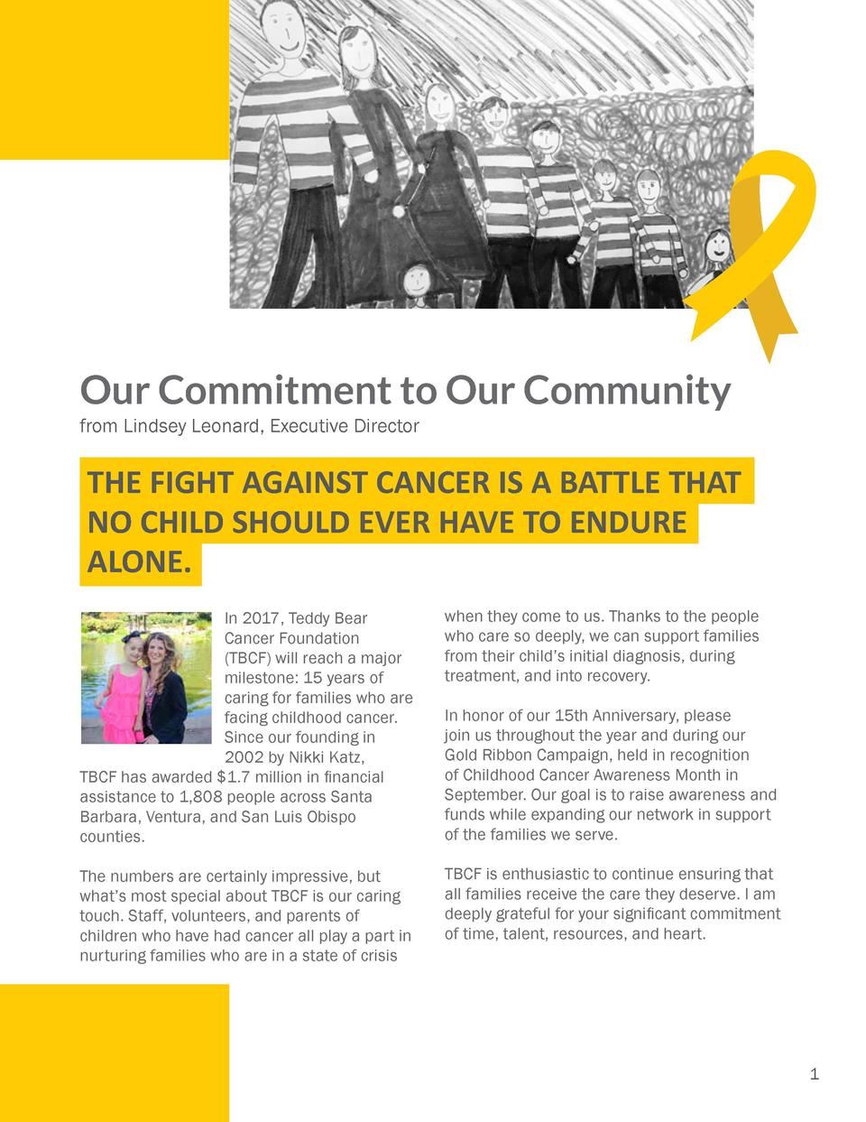 Contents 01  Our Commitment to Our Community  02  Childhood Cancer Facts  04-07  Programs We Offer to Families  08-09  Eli...