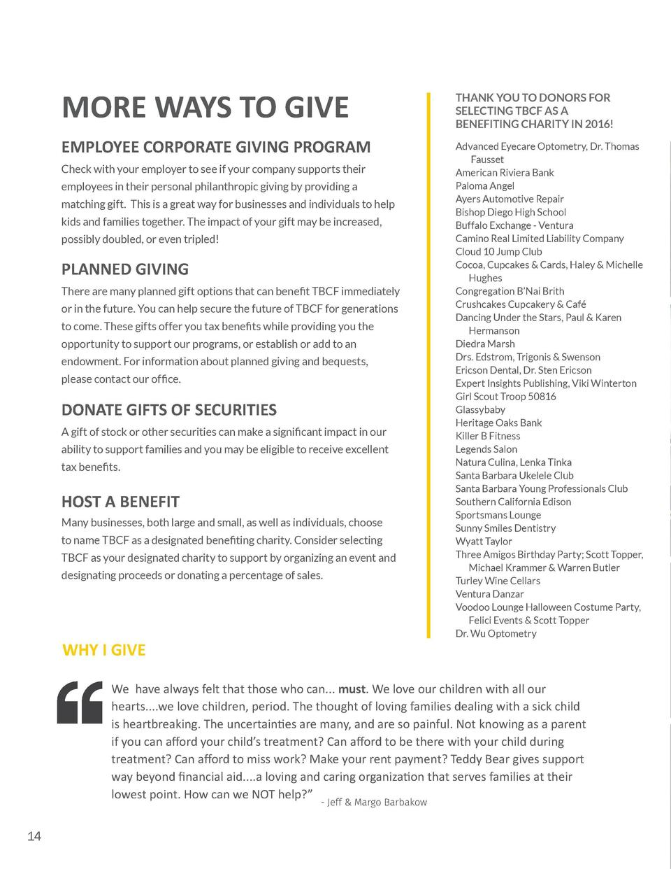 MORE WAYS TO GIVE EMPLOYEE CORPORATE GIVING PROGRAM Check with your employer to see if your company supports their employe...