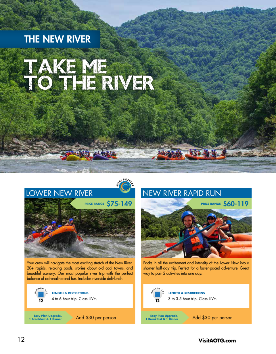 THE NEW RIVER  ST  POPU  LA R  MO  TAKE ME TO THE RIVER  LOWER NEW RIVER PRICE RANGE  NEW RIVER RAPID RUN  75-149  4 to 6 ...