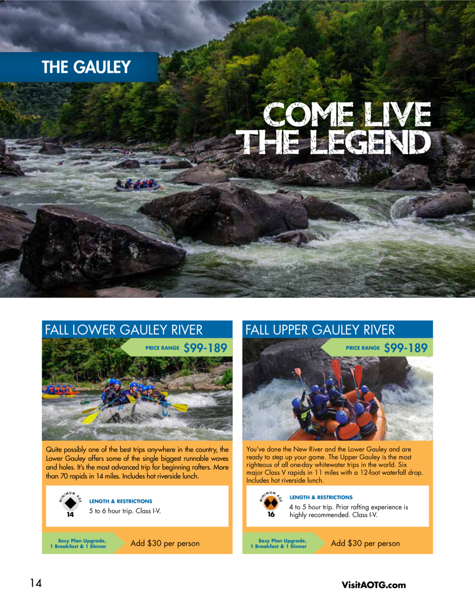 THE GAULEY  COME LIVE THE LEGEND  FALL LOWER GAULEY RIVER PRICE RANGE   99-189  5 to 6 hour trip. Class I-V.  Easy Plan Up...