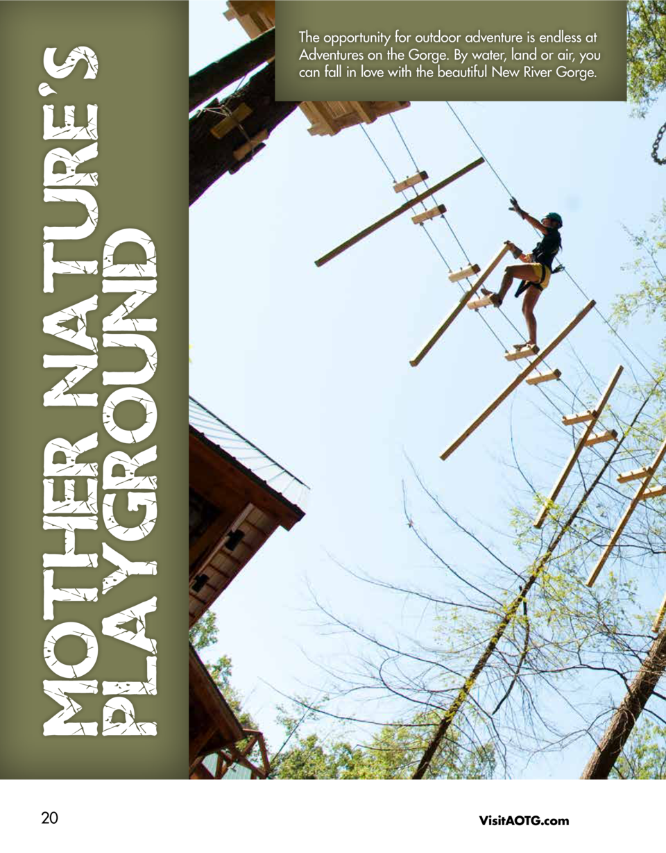 MOTHER NATURE S PLAYGROUND 20  The opportunity for outdoor adventure is endless at Adventures on the Gorge. By water, land...