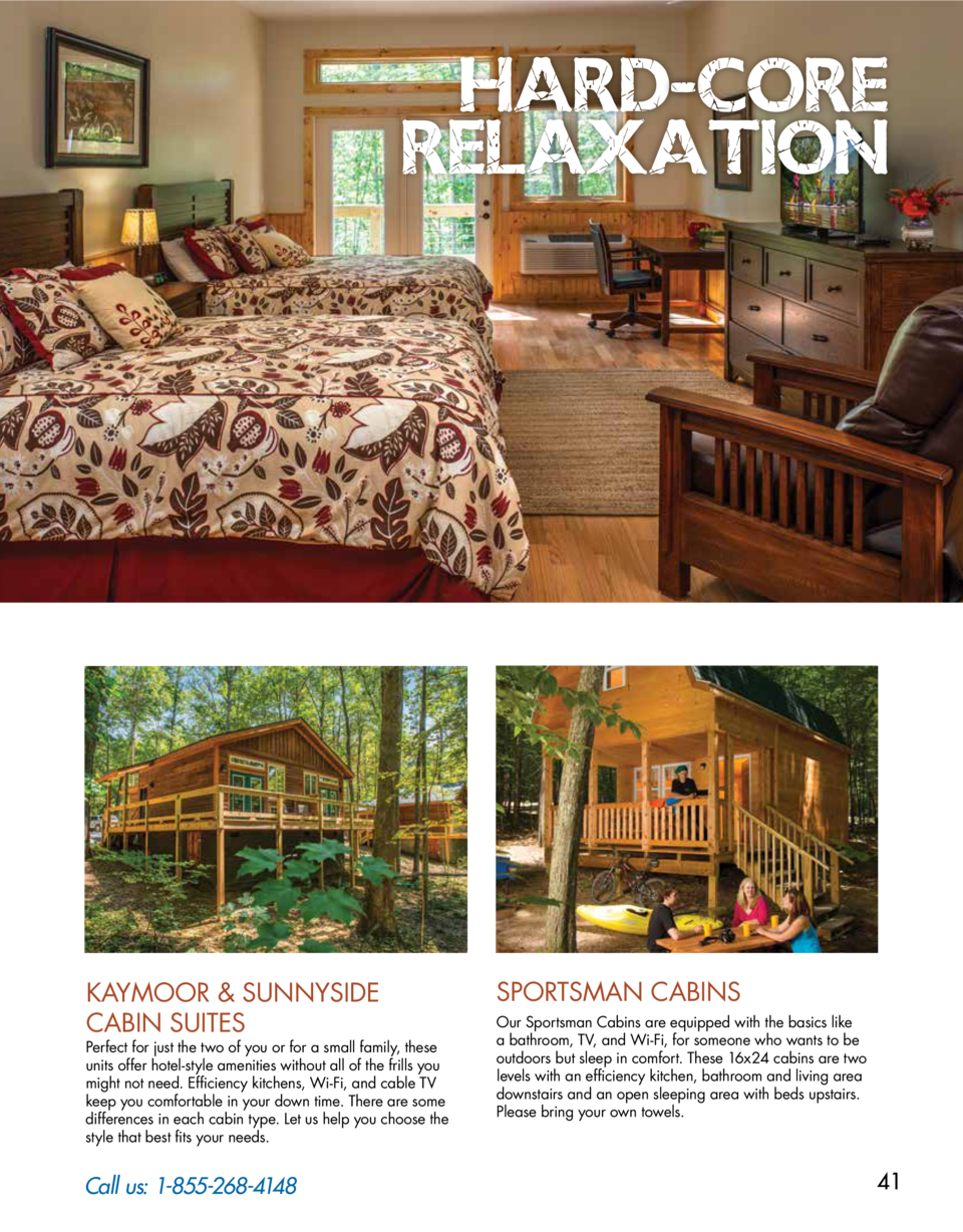 HARD CORE RELAXATION  KAYMOOR   SUNNYSIDE CABIN SUITES  Perfect for just the two of you or for a small family, these units...