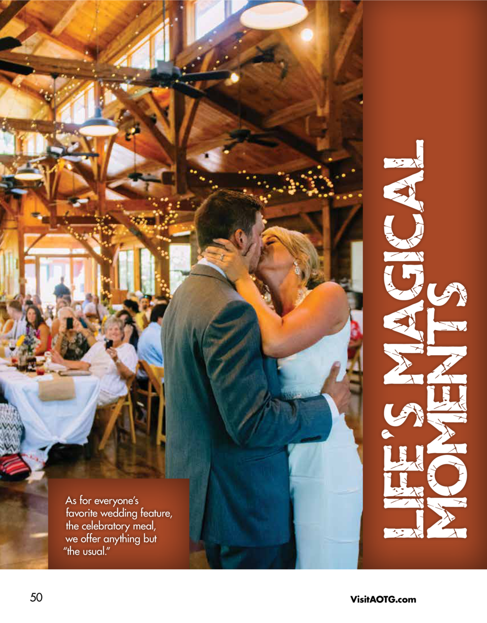 50  LIFE S MAGICAL MOMENTS  As for everyone   s favorite wedding feature, the celebratory meal, we offer anything but    t...