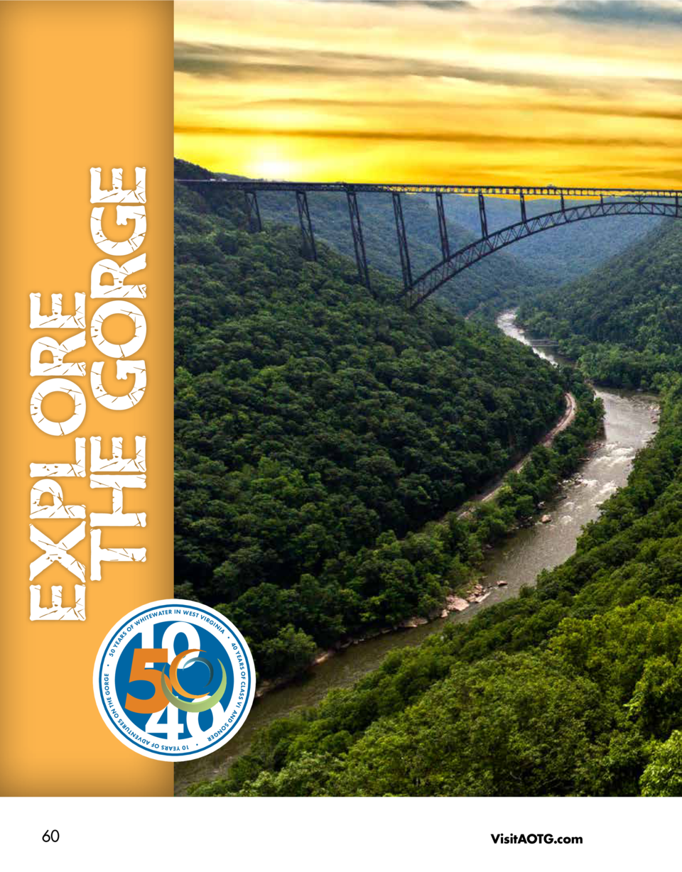EXPLORE THE GORGE HI  TEW  AT E R I N W E S T V  IRG  IN  IA  YE  GORGE     5 0  THE  RS OF CL ASS VI AN  D  SO  S RE  YEA...