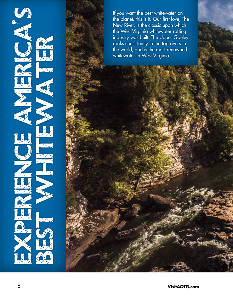 EXPERIENCE AMERICA S BEST WHITEWATER 8  If you want the best whitewater on the planet, this is it. Our first love, The New...