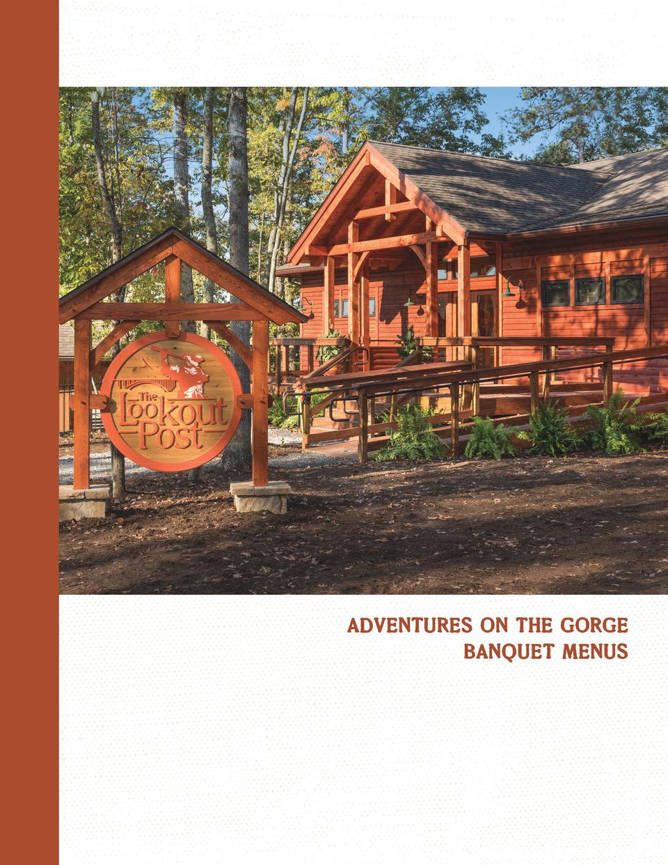 ADVENTURES ON THE GORGE BANQUET MENUS