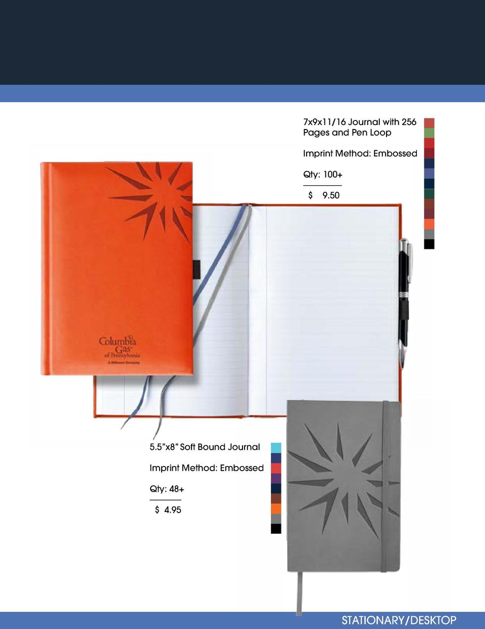 STATIONARY DESKTOP  7x9x11 16 Journal with 256 Pages and Pen Loop Imprint Method  Embossed 4   x3    Sticky Notes- 25 Shee...