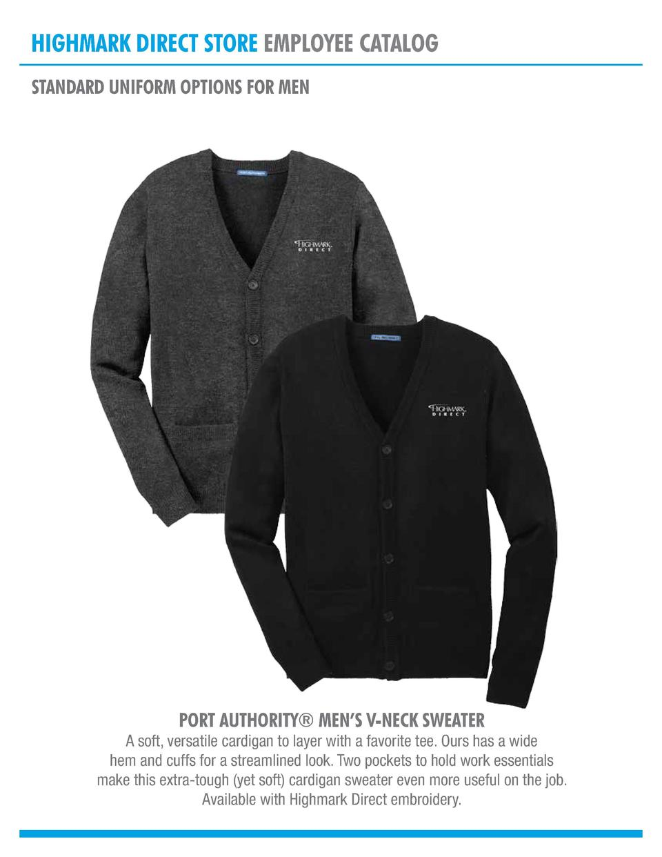 HIGHMARK DIRECT STORE EMPLOYEE CATALOG STANDARD UNIFORM OPTIONS FOR MEN  PORT AUTHORITY   MEN   S V-NECK SWEATER  A soft, ...
