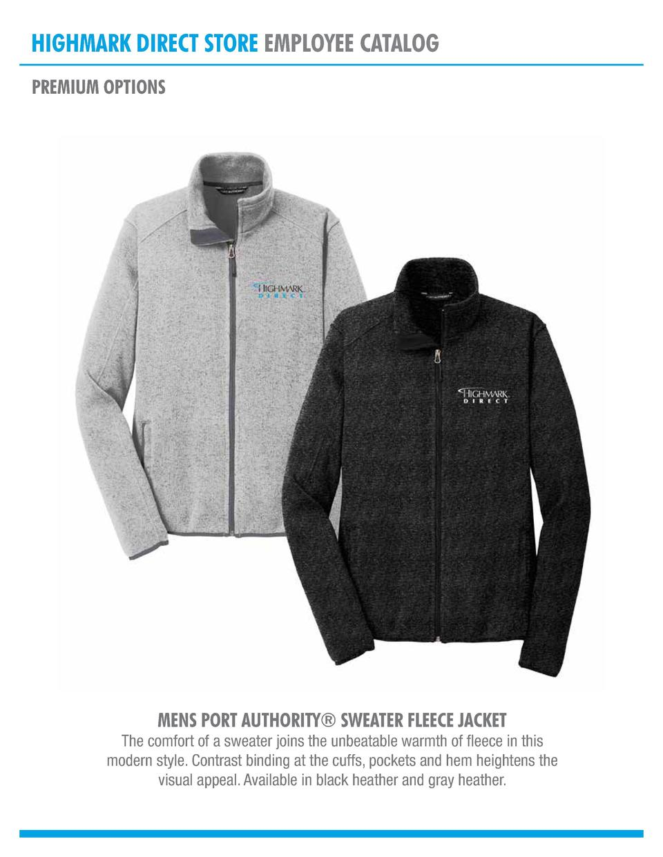 HIGHMARK DIRECT STORE EMPLOYEE CATALOG PREMIUM OPTIONS  MENS PORT AUTHORITY   SWEATER FLEECE JACKET  The comfort of a swea...