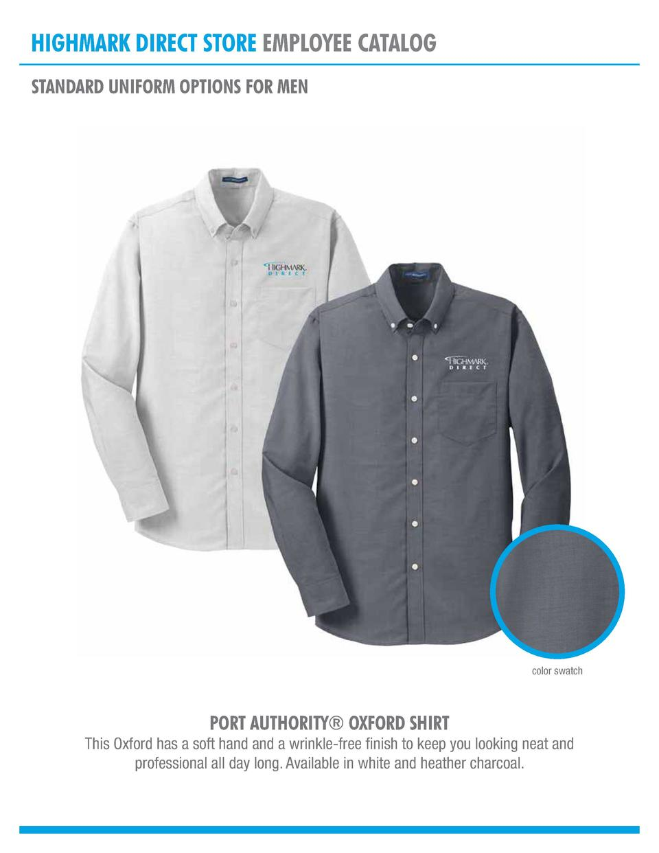 HIGHMARK DIRECT STORE EMPLOYEE CATALOG STANDARD UNIFORM OPTIONS FOR MEN  color swatch  PORT AUTHORITY   OXFORD SHIRT  This...