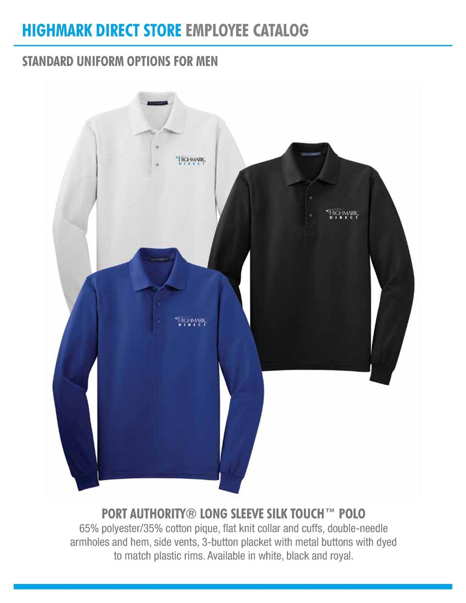 HIGHMARK DIRECT STORE EMPLOYEE CATALOG STANDARD UNIFORM OPTIONS FOR MEN  PORT AUTHORITY   LONG SLEEVE SILK TOUCH    POLO  ...