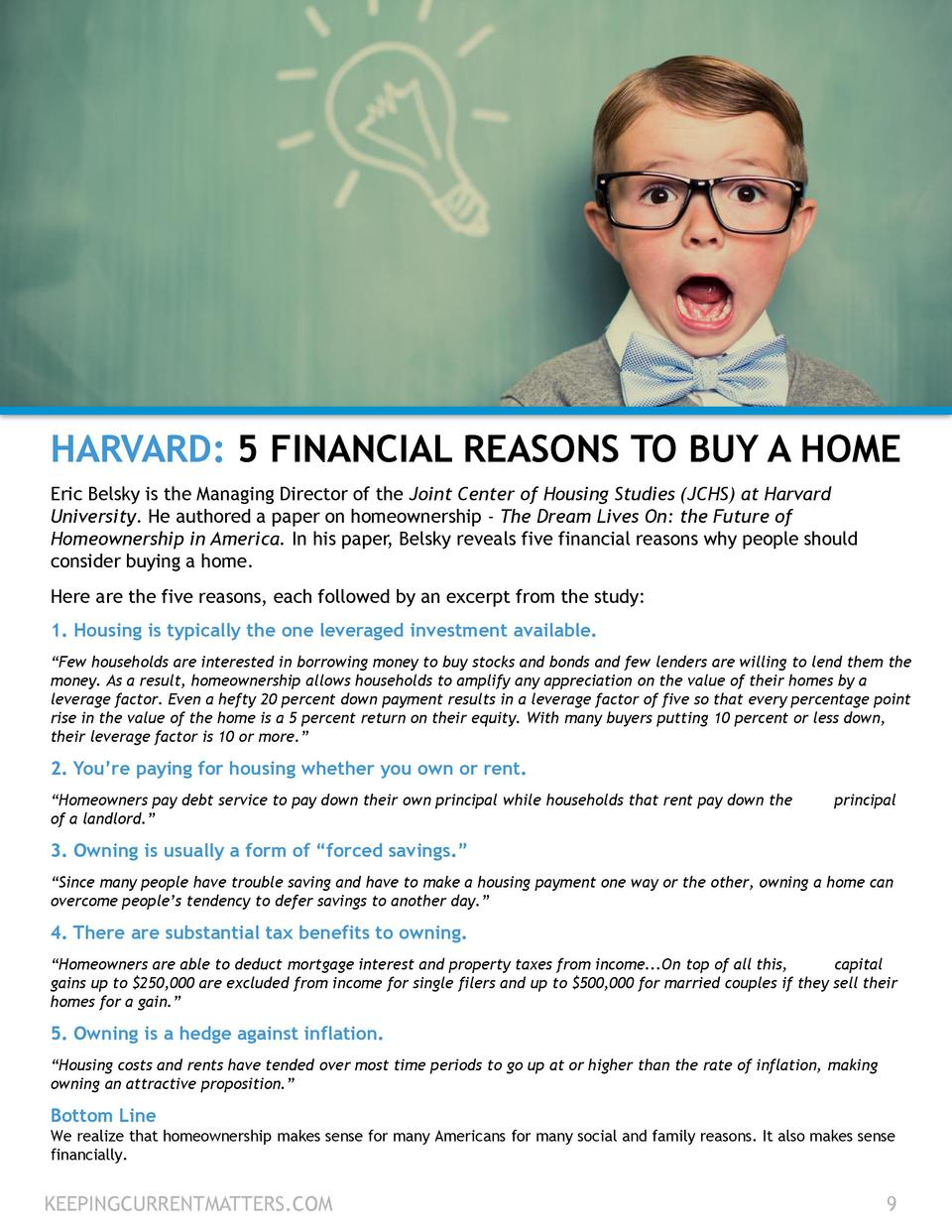 HARVARD  5 FINANCIAL REASONS TO BUY A HOME Eric Belsky is the Managing Director of the Joint Center of Housing Studies  JC...