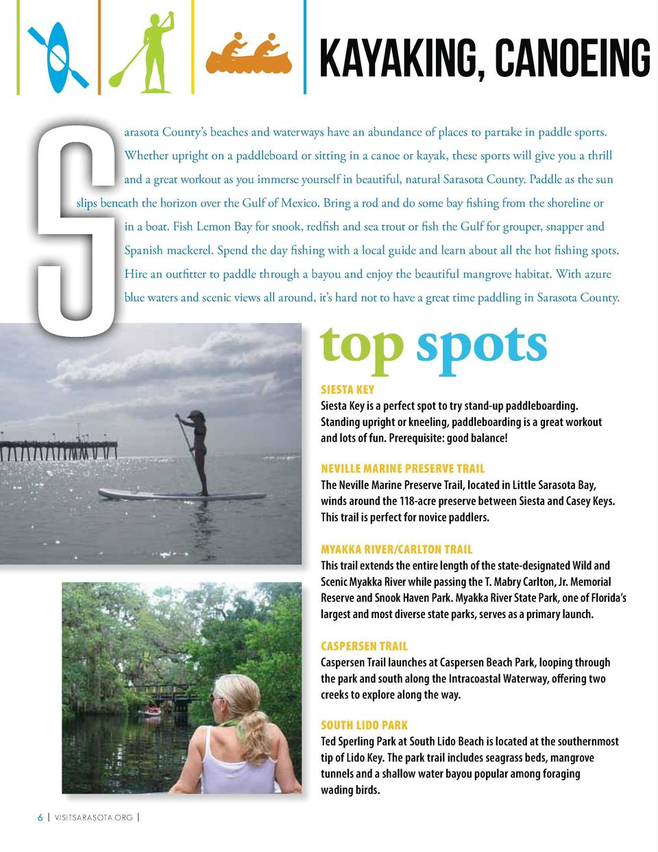 S  Kayaking, Canoeing and Paddleboarding  aarasota County   s beaches and waterways have an abundance of places to partake...