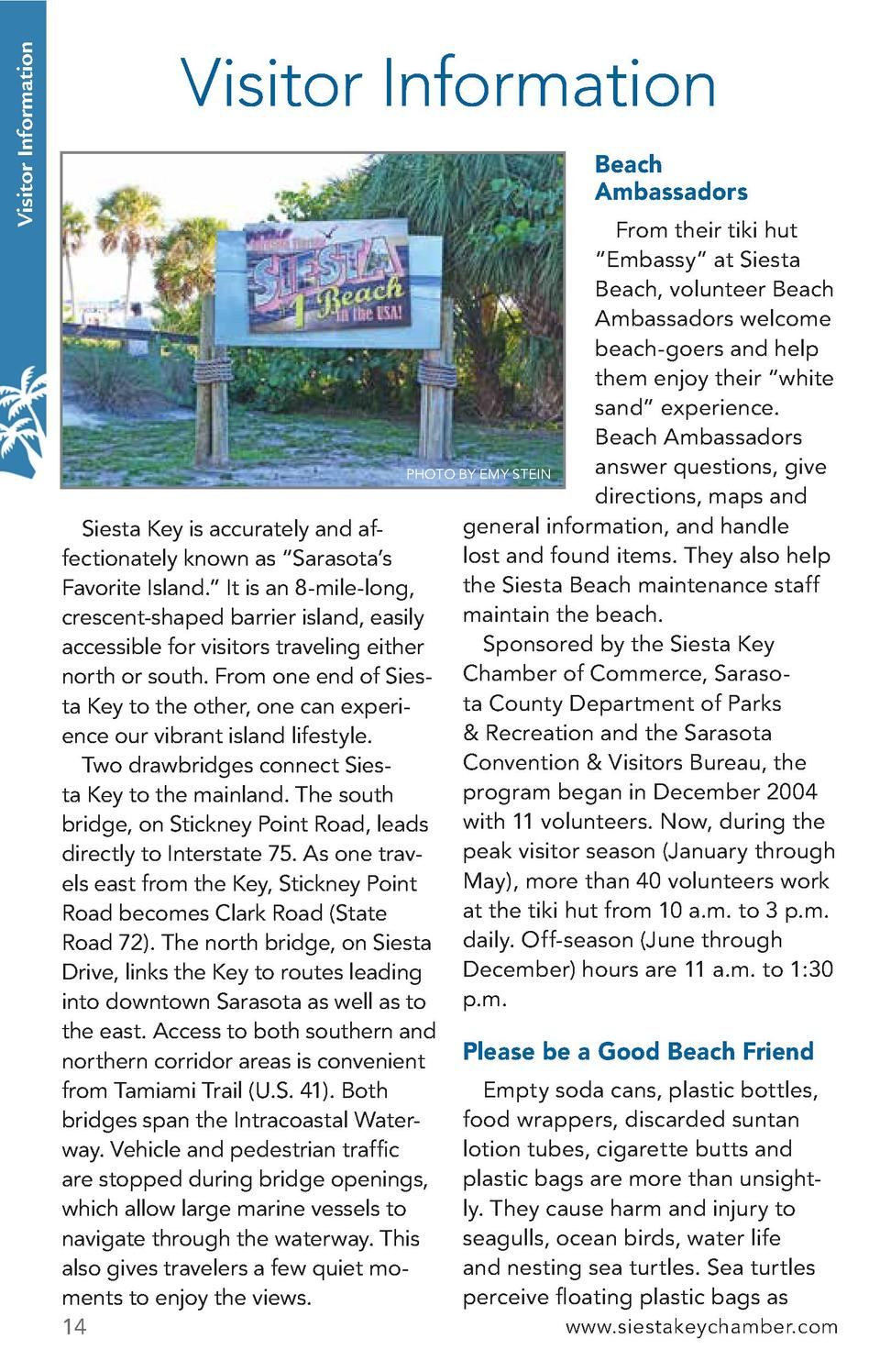 Visitor Information  Visitor Information Beach Ambassadors From their tiki hut    Embassy    at Siesta Beach, volunteer Be...