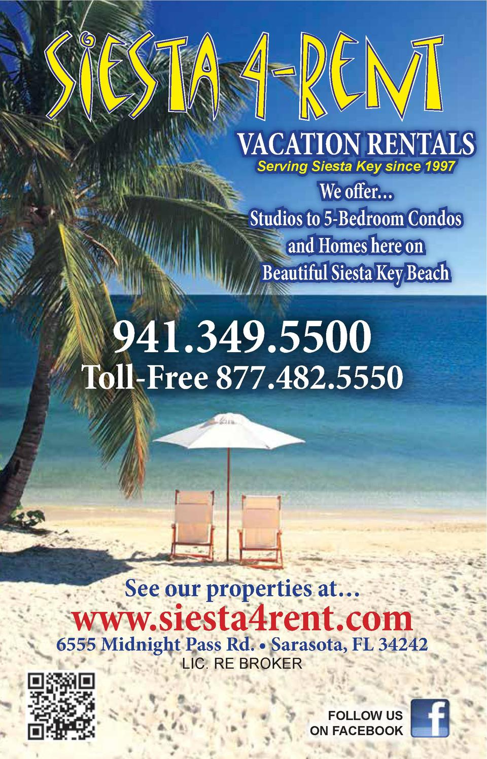 VACATION RENTALS Serving Siesta Key since 1997  We offer    Studios to 5-Bedroom Condos and Homes here on Beautiful Siesta...