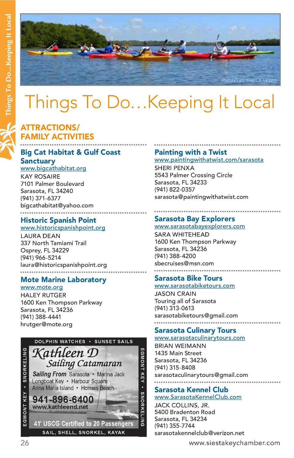Things To Do   Keeping It Local ATTRACTIONS  FAMILY ACTIVITIES Big Cat Habitat   Gulf Coast Sanctuary  Painting with a Twi...