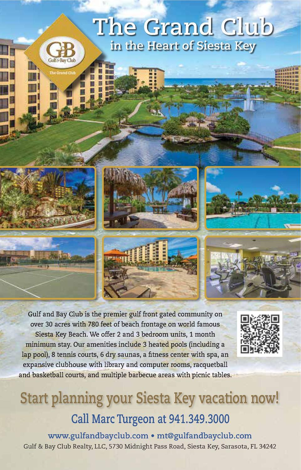 The Grand Club in the Heart of Siesta Key  Gulf and Bay Club is the premier gulf front gated community on over 30 acres wi...