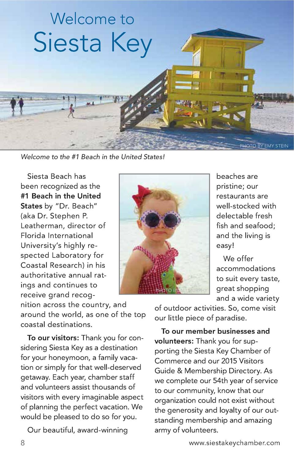 Welcome to  Siesta Key  PHOTO BY EMY STEIN  Welcome to the  1 Beach in the United States   Siesta Beach has been recognize...