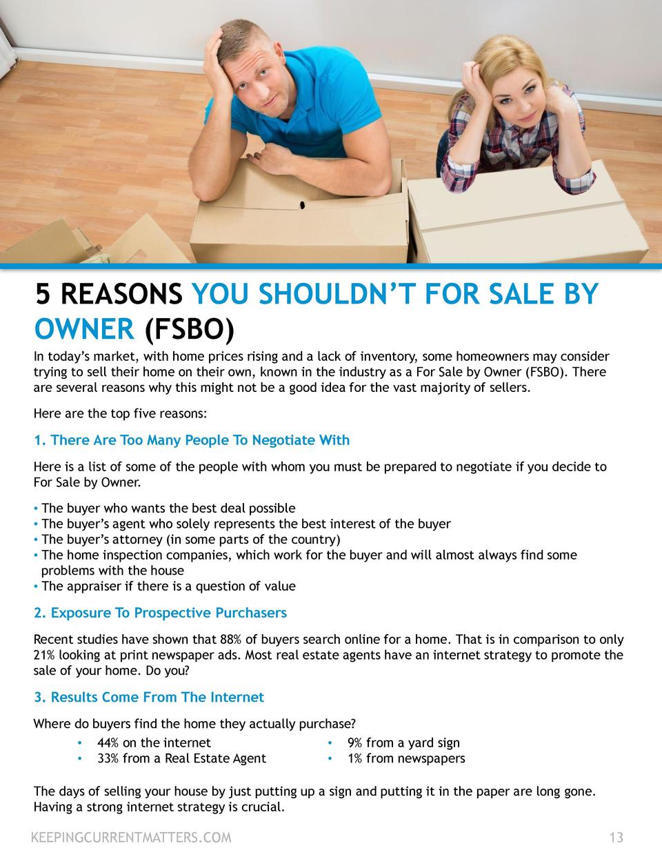 5 REASONS YOU SHOULDN   T FOR SALE BY OWNER  FSBO  In today   s market, with home prices rising and a lack of inventory, s...