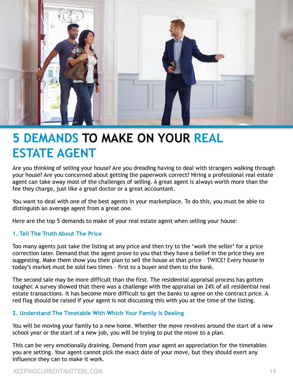 5 DEMANDS TO MAKE ON YOUR REAL ESTATE AGENT Are you thinking of selling your house  Are you dreading having to deal with s...