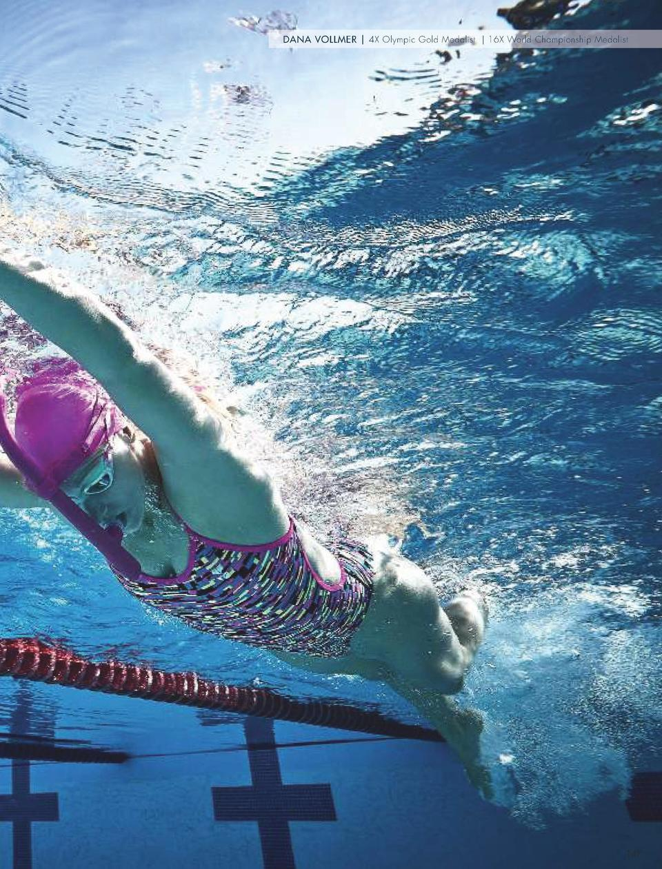 DANA VOLLMER   4X Olympic Gold Medalist   16X World Championship Medalist  PINK Through every purchase of a TYR Pink produ...
