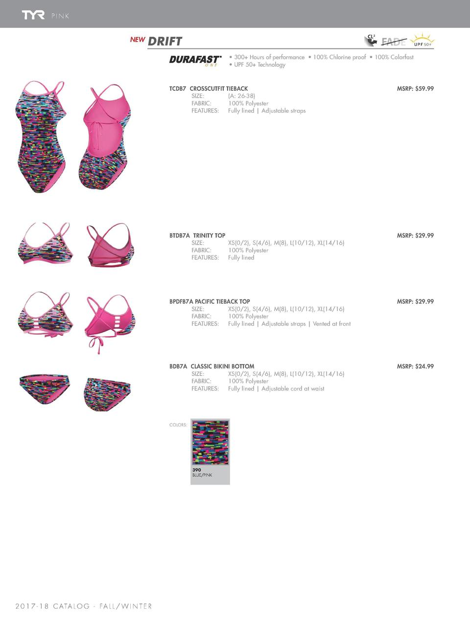 PRINTS   SPLICES   SOLIDS  PINK  NEW  DRIFT  TYR PINK VIPER DIAMONDFIT  COLOR  O N E      300  Hours of performance     10...