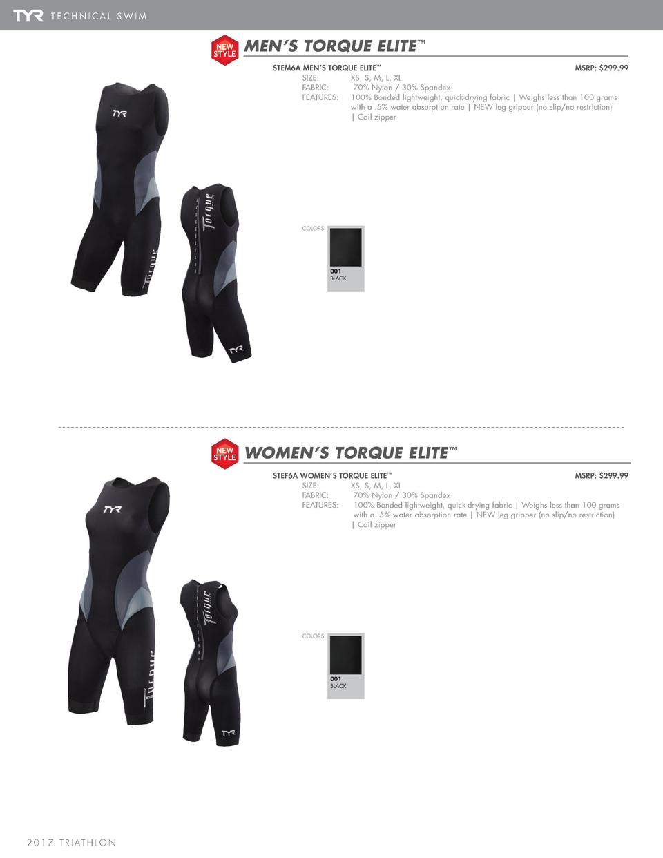 TORQUE ELITE   TORQUE LITE  TECHNICAL SWIM NEW STYLE  MEN   S TORQUE ELITE    STEM6A MEN   S TORQUE ELITE       MSRP   299...