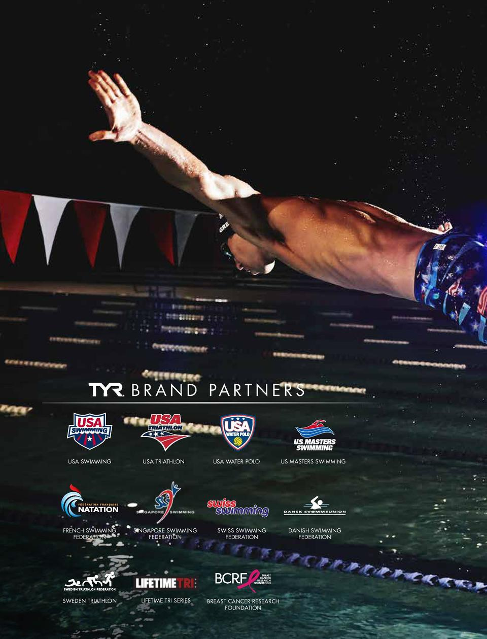 MATT GREVERS   4X Olympic Gold Medalist   6X World Championship Gold Medalist  B R A N D PA R T N E R S  USA SWIMMING  USA...