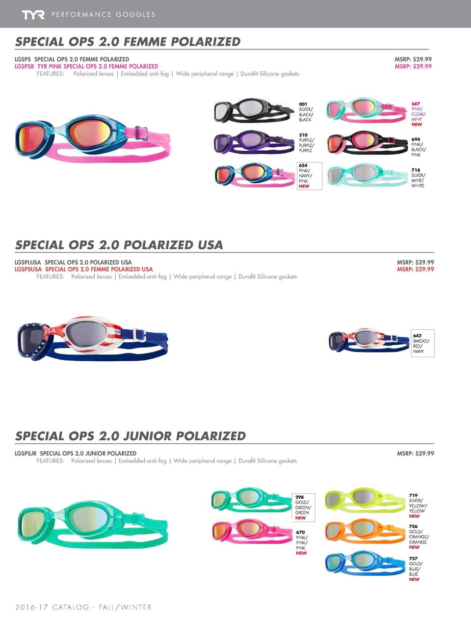 PERFORMANCE GOGGLES  SPECIAL OPS 2.0   TRACER RACING  TRACER    RACING MIRRORED  SPECIAL OPS 2.0 FEMME POLARIZED LGSPS SPE...