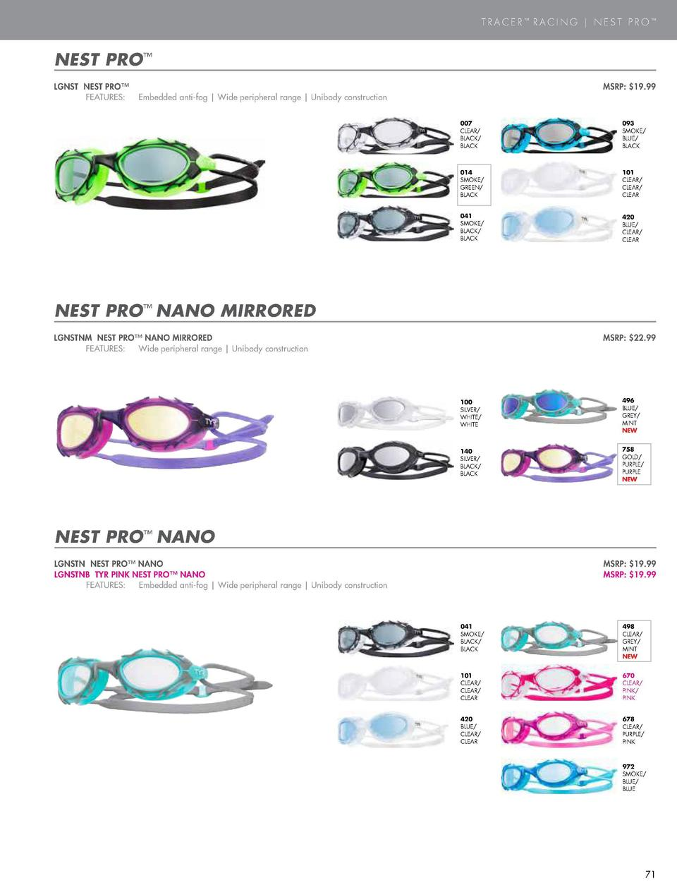 PERFORMANCE GOGGLES  TRACER    RACING   NEST PRO     TRACER    RACING JUNIOR MIRRORED  NEST PRO     LGTRYM TRACER    RACIN...