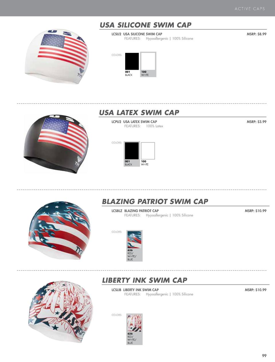 SWIM CAPS  ACTIVE CAPS  NEW STYLE  USA SILICONE SWIM CAP  PEACE SWIM CAP LCSPCE PEACE SWIM CAP    FEATURES   Hypoallergeni...