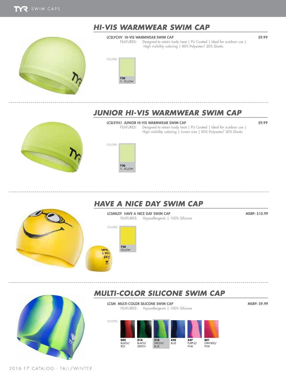SWIM CAPS  O P E N WAT E R C A P S    KIDS    CAPS  HELLO MY NAME IS JUNIOR SWIM CAP  HI-VIS WARMWEAR SWIM CAP LCSLYCHV HI...