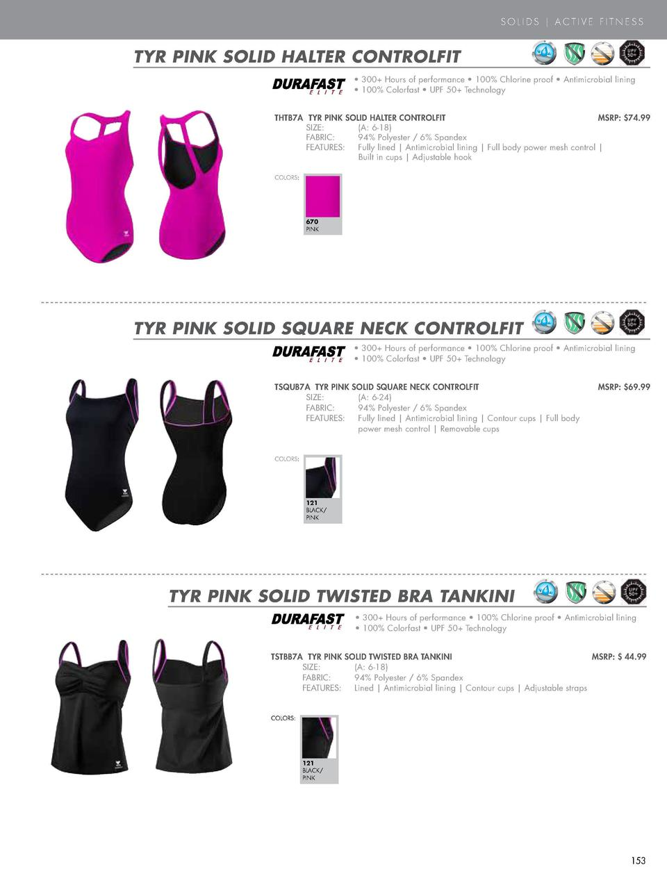 PINK  SOLIDS   ACTIVE FITNESS  NEW STYLE  TYR PINK SOLID HALTER CONTROLFIT  TYR PINK SOLID BRITES TRINITYFIT     200  Hour...