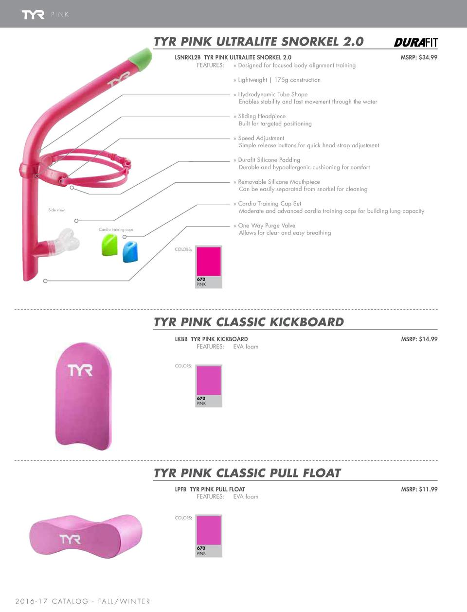 PINK  ACTIVE TRAINING EQUIPMENT   CAPS   BAG  TYR PINK SILICONE SWIM CAP  TYR PINK ULTRALITE SNORKEL 2.0 LSNRKL2B TYR PINK...