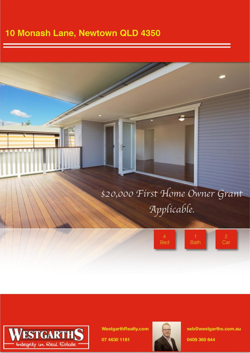 10 Monash Lane, Newtown QLD 4350   20,000 First Home Owner Grant Applicable. 4 Bed  1 Bath  2 Car  WestgarthRealty.com  se...