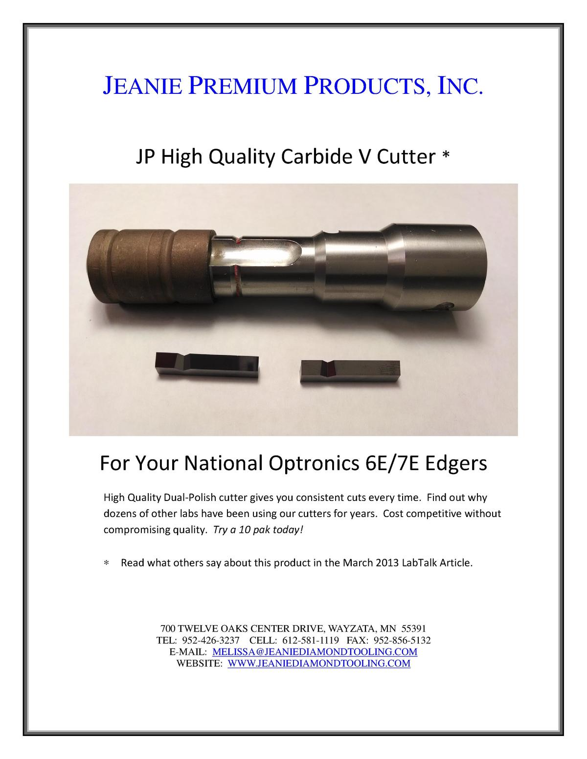 JEANIE PREMIUM PRODUCTS, INC. JP High Quality Carbide V Cutter    For Your National Optronics 6E 7E Edgers High Quality Du...
