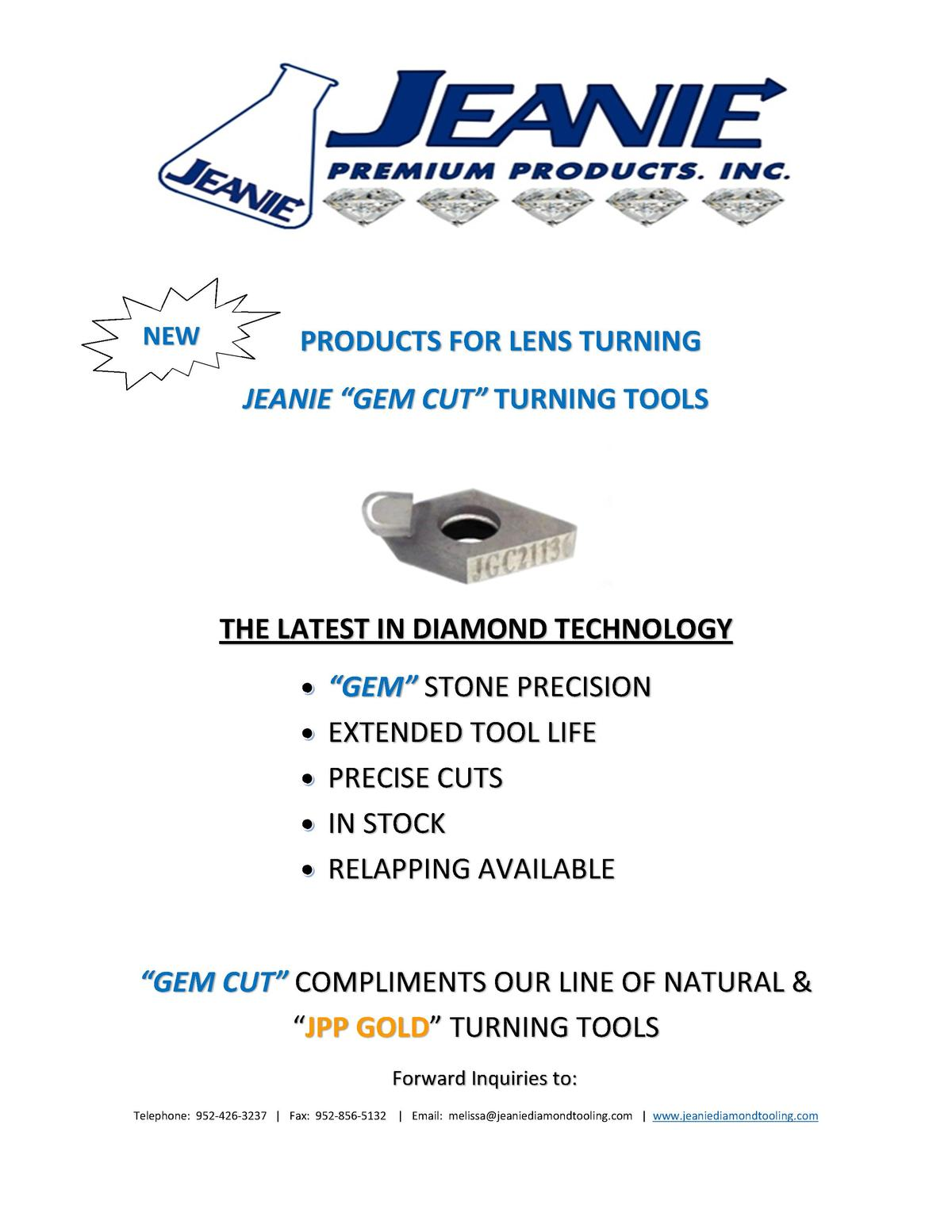 NEW  PRODUCTS FOR LENS TURNING JEANIE    GEM CUT    TURNING TOOLS  THE LATEST IN DIAMOND TECHNOLOGY    GEM    STONE PRECIS...