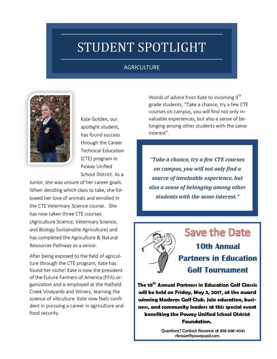 STUDENT SPOTLIGHT AGRICULTURE  Kate Golden, our spotlight student, has found success through the Career Technical Educatio...