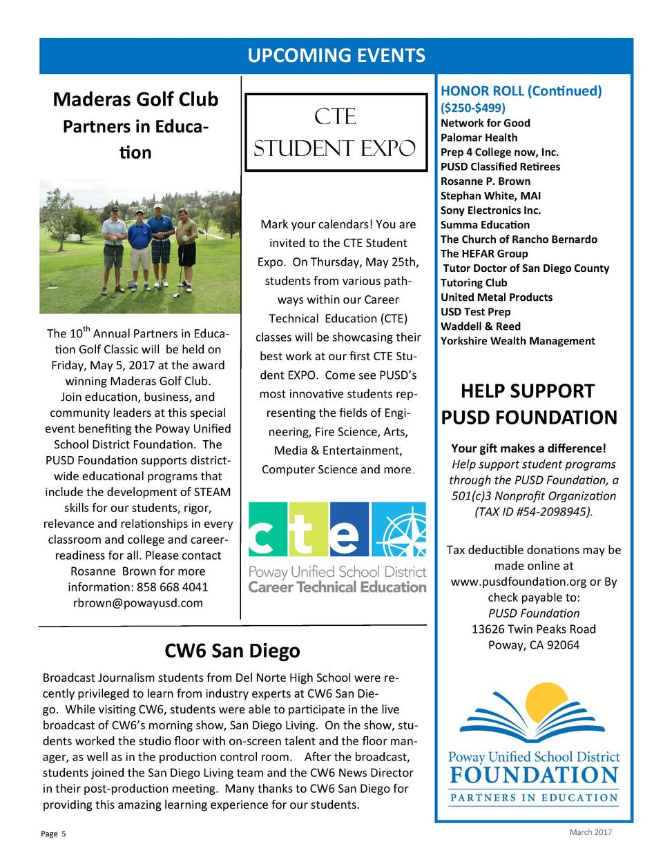 UPCOMING EVENTS Maderas Golf Club Partners in Education  The 10th Annual Partners in Education Golf Classic will be held o...