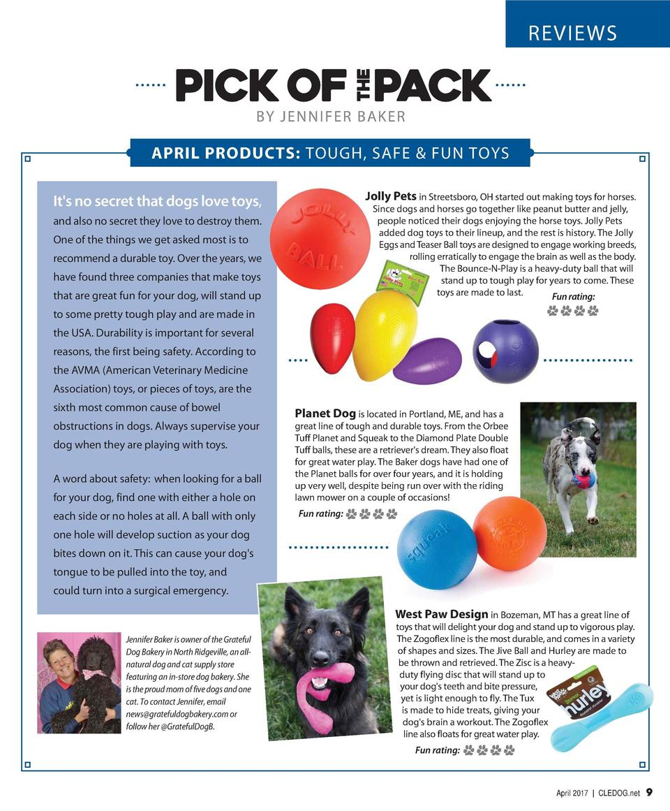 REVIEWS  BY JENNIFER BAKER  APRIL PRODUCTS  TOUGH, SAFE   FUN TOYS Jolly Pets in Streetsboro, OH started out making toys f...