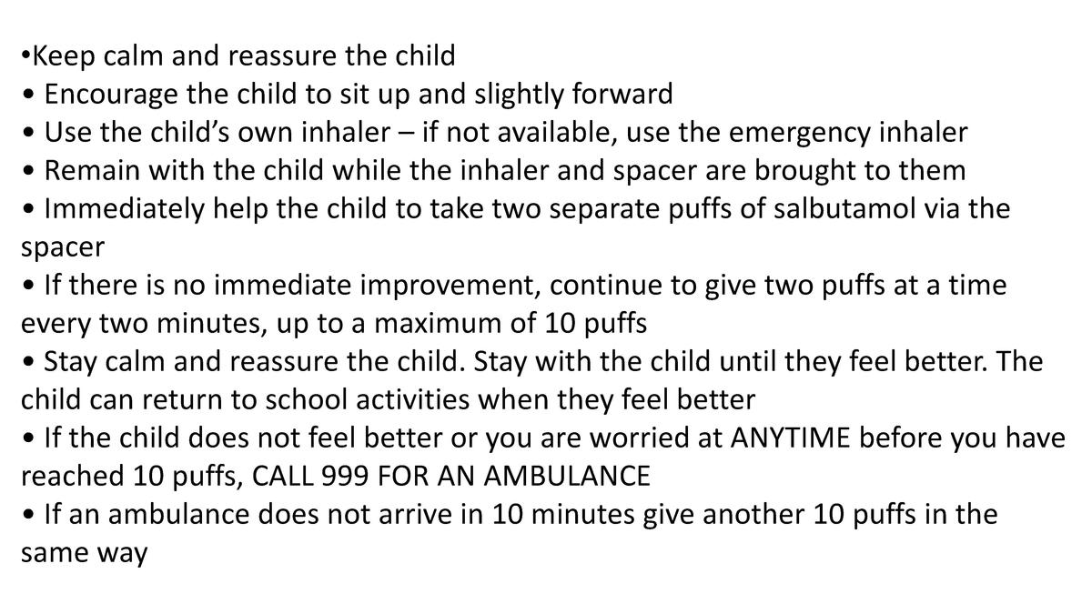 Keep calm and reassure the child     Encourage the child to sit up and slightly forward     Use the child   s own inhal...