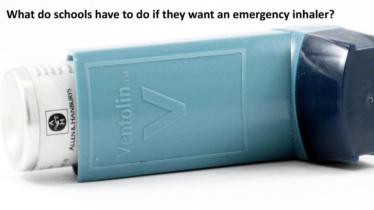 What do schools have to do if they want an emergency inhaler